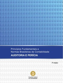 Princípios Fundamentais e Normas Brasileiras de Contabilidade, Auditoria e Perícia