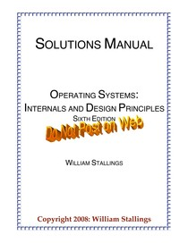 Solution Manual Operating Systems Internals And Design Princip