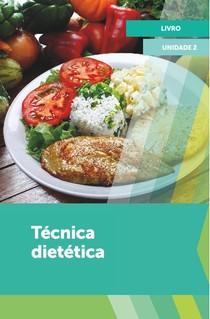 Técnica dietética - Procedimentos para o processamento de alimentos e elaboração de receitas ou protocolos