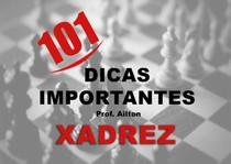 101 Dicas de Importantes Xadrez