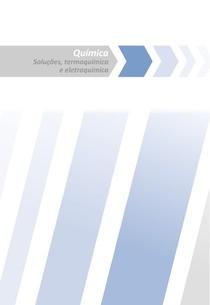 (Curta / Salve / Siga-me) Soluções / Termoquímica / Eletroquímica / Pré vestibular / Teoria e exercícios / 03 de 06