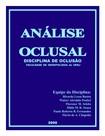 Análise oclusal Disciplina de Oclusão da Faculdade de odontologia da UFRJ