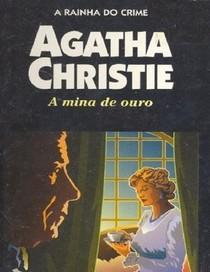 (JLF)A Mina de Ouro - Agatha Christie