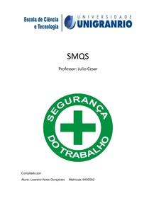 SMQS - segurança, meio ambiente.