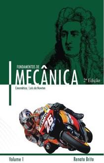 Fundamentos de Mecânica Renato Brito Vol. 1