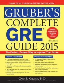 Gruber's Complete GRE Guide 2015   Gruber, Gary R