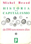 Historia Do Capitalismo - Michel Beaud