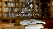 Figuras de Linguagem - Ensino Médio