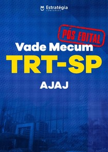 Vade Mecum TRT SP AJAJ Pós Edital1