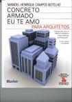 Livro Concreto Armado eu Te amo - Para Arquitetos