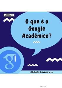 O que é o Google Acadêmico {Por @odonto.universitario}