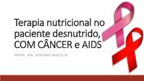 TERAPIA NUTRICIONAL EM CANCER E AIDS