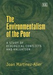 J. MARTINEZ - The Environmentalism of the Poor-A Study of Ecological Conflicts and Valuation
