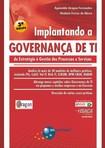 Implantando a Governança de TI - Aguinaldo A. Fernandes & Vladimir F. de Abreu