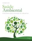 saude_ambiental_guia_basico_construcao_indicadores