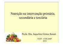 Nutricao na intervencao primaria, secundaria e terciaria