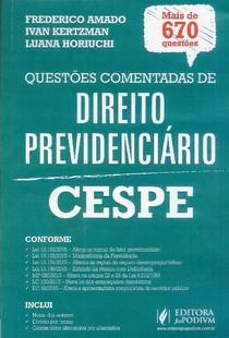 LIVRO QUESTÕES COMENTADAS - Direito Previdenciário -  CESPE