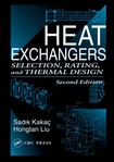 Heat Exchangers   Selection, Rating, and Thermal Design 2nd ed   Sadik Kakaç, Hongtan Liu, Anchasa Pramuanjaroenkij (CRC, 2002)