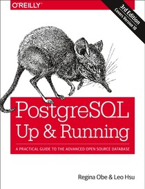 PostgreSQL Up and Running 3rd Edition - OReilly