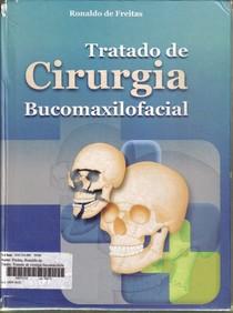 LIVRO Tratado de Cirurgia Bucomaxilofacial (Freitas) #1