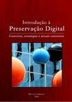 Livro Introdução à preservação digital Miguel Ferreira