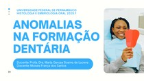 ATIVIDADE PRÁTICA - Anomalias na formação dentária - MOISÉS FRANÇA DOS SANTOS - ODONTO UFPE 2020 1 - 22 02 21