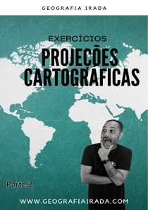 EXERCÍCIOS DE PROJECOES CARTOGRÁFICAS - 2