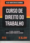 Curso de Direito do Trabalho 2016    10ª edição  Alice Monteiro de Barros (1)