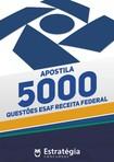 Apostila Estratégia Concursos   5.000 questões ESAF gabaritadas para Receita Federal