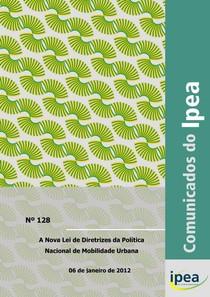 Lei Mobilidade Urbana_comunicadoipea128