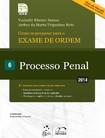 Serie Resumo 1a Fase OAB   Processo penal, 6   Robinson Sakiyama Barreirinhas