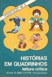 História em quadrinhos: leitura crítica - Sônia Maria Bibe-Luyten