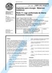 NBR 5832   Implantes para cirurgia   Materiais metalicos   Parte 11 Liga conformada de titanio 6