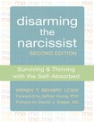 Disarming the narcissist. Second edition.