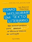 Como Melhorar um Texto Literario - Felipe Dintel