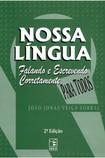 Nossa Lingua Portuguesa Falando e Escrevendo Corretamente (1)