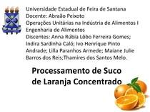Projeto Operações Unitária I - Processamento de Suco de Laranja Concentrado