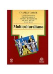 Multiculturaismo - Charles Taylor-