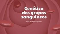 Genética dos tipos sanguíneos