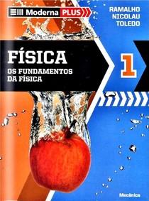 [Livro]   Física   Os Fundamentos da Física   Ramalho, Nicolau e Toledo   Volume 1   10 Edição