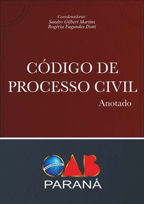 Código de Processo Civil Anotado - OAB Paraná