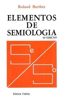 Elementos de Semiologia, Roland Barthes - Livro - Bertrand