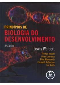 Princípios de Biologia do Desenvolvimento - Lewis Wolpert 3ª ed