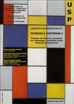 Teorias e Sistemas I - Apostila Completa