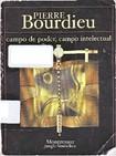 BOURDIEU, Pierre. Campo de poder, campo intelectual