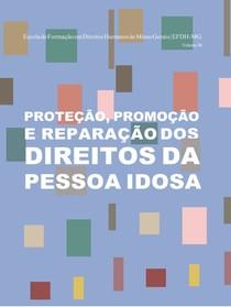 Proteção, Promoção e Reparação dos Direitos da Pessoa Idosa