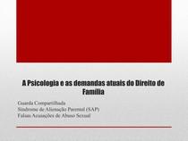 A Psicologia e as demandas atuais do Direito de Família
