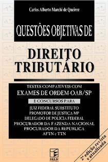 Carlos Alberto Marchi de Queiroz - Questões Objetivas de Direito Tributário