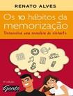 Os 10 Habitos da Memorizacao   Renato Alves