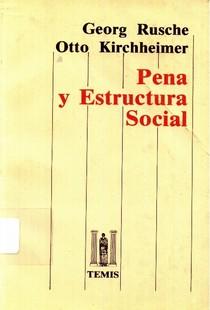KIRCHHEIMER, Georg. Pena y estructura social